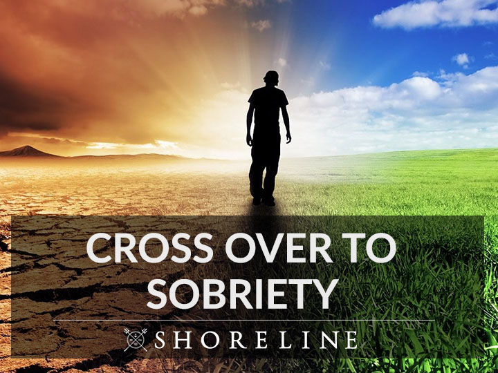 Cross over to sobriety
