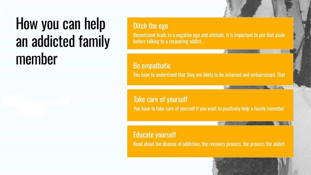 How you can help an addicted family member by playing your role